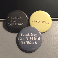 Hamilton Inspired Skylar Sisters - Button or Magnet