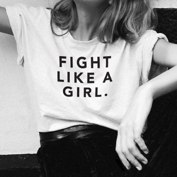 Fight Like A Girl T-Shirt - Ladies Crew Neck Novelty Tops