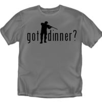 Got Dinner - Hunting T-Shirt