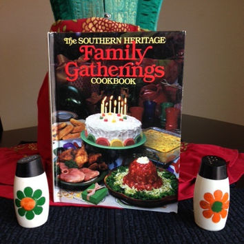 Southern Heritage Family Gatherings Cookbook- Vintage 1980's