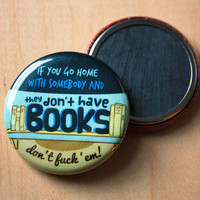 John Waters Quote // 1.25 inch magnets