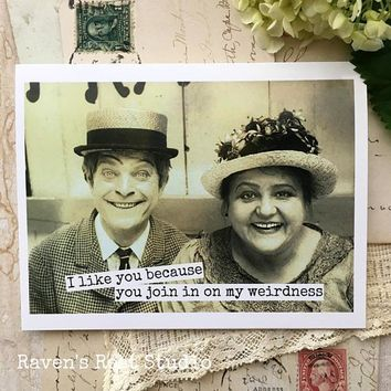 Join in on my Weirdness Funny Vintage Style Anniversary Card Valentines Day Card Love Card FREE SHIPPING