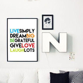 "Motivational Quote Print ""Live simply, Dream big, Be grateful, Give Love, Laugh lots"". 24x36"", 50x70, A4"