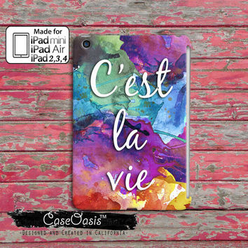 C'est La Vie Quote It Is Life Tumblr Inspired Cute Watercolor Paint Splatter Rainbow Custom iPad Mini, iPad 2/3/4 and iPad Air Case Cover