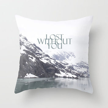 Lost Without You Throw Pillow by Shawn Terry King | Society6