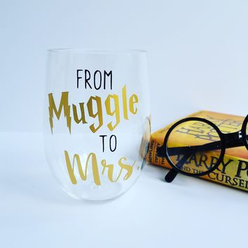 From Muggle to Mrs Wine Glass