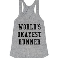 WORLD'S OKAYEST RUNNER RACERBACK TANK TOP IDE04250410