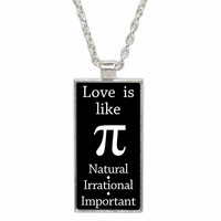 Love is Like Pi  Pendant Necklace