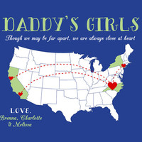Christmas Gift for Dad, Father from Daughters, You Customize Print - 8x10 Personalized Map, Though We May Be Far Apart Quote, Daddys Girls