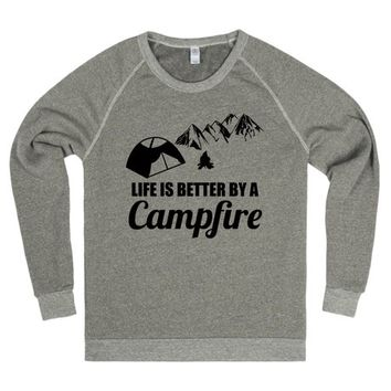 Life is Better By a Campfire