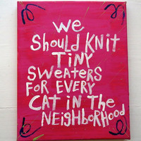 Folk Art Original Typography Abstract WORD Painting - Knit Tiny Cat Sweaters
