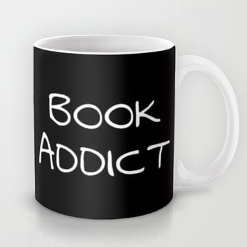 BOOK ADDICT Mug by The Fandom Designs | Society6