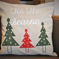Tis the season - Christmas Pillow Cover
