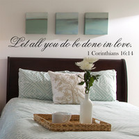 Let All You Do Be Done In Love Bible Quote Wall Quote Vinyl Wall Decal Sticker