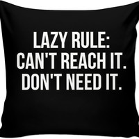 Lazy Rule #1 Pillowcase