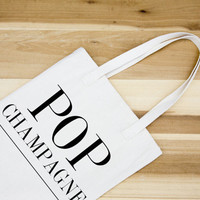 Pop Champagne canvas Tote - Cotton Canvas Tote Bag - Market bag -Farmers Market bag - welcome bag - wedding gift - celebration - gift bag