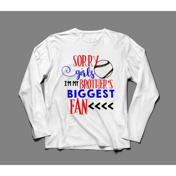 Sorry Girls Brothers Fan Baseball T-Shirt - Long Sleeved