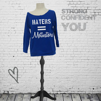 Haters equals motivators - terry sweatshirt. Motivational shirt. Gym sweatshirt. workout sweatshirt. gym hoodie. exercise sweatshirt.