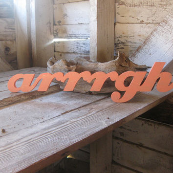Arrrrgh pirate word wood sign beach decor cottage, coastal, distressed, shabby chic