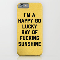 Ray Of Sunshine Funny Quote iPhone & iPod Case by EnvyArt