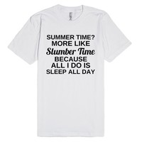 Summer Time? More Like Slumber Time