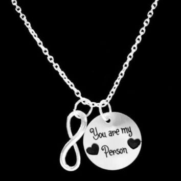 You Are My Person Best Friend You're Friends Sister Infinity Gift Necklace