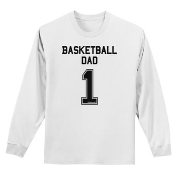 Basketball Dad Jersey Adult Long Sleeve Shirt by TooLoud
