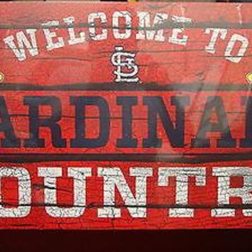 "ST. LOUIS CARDINALS WELCOME TO CARDINALS COUNTRY WOOD SIGN 13""X24'' NEW WINCRAFT"