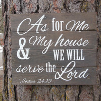 "Joyful Island Creations ""As for me in my house we will serve the Lord"" Joshua 24:15"