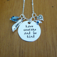 Have courage and be kind, necklace. Princess necklace. Silver colored, Swarovski Elements, for women or girls. Have courage & be kind gift.