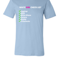 white girl checklist - Unisex T-shirt