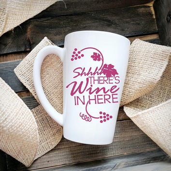 Wine Quote coffee mug, Shhh There's wine in here, Funny gifts for sister, Thank you gift for friend, Wine sayings, Black ceramic coffee mug