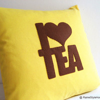 I Love Tea Yellow And Brown Pillow Cover. Relax. Cozy Tea Time