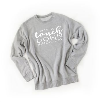 Football First Downs and Touchdowns Sweatshirt