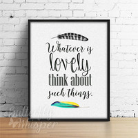Printable quote, Inspirational framed quote, Whatever is lovely think about such things, Quotes on canvas, Motivational sayings print art
