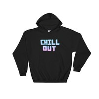 Chill Out Hooded Sweatshirt Black