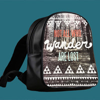Tolkien Quote Not All Who Wander Are Lost for Backpack / Custom Bag / School Bag / Children Bag / Custom School Bag *