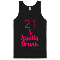 21 and legally drunk 21st birthday shirt