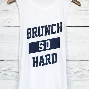 Brunch So Hard Muscle Tee In White
