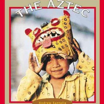 The Aztec (True Books)
