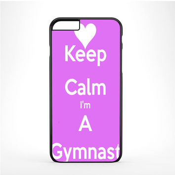 keep calm im a gymnast pink Iphone 6 Plus | 6s Plus Case