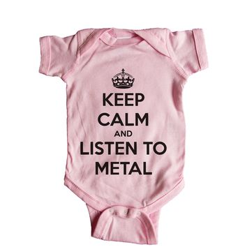 Keep Calm And Listen To Metal Music  Baby Onesuit