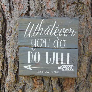"Joyful Island Creations ""whatever you do, do well"" wood sign, christian signs, office decor, small office sign, arrow sign"