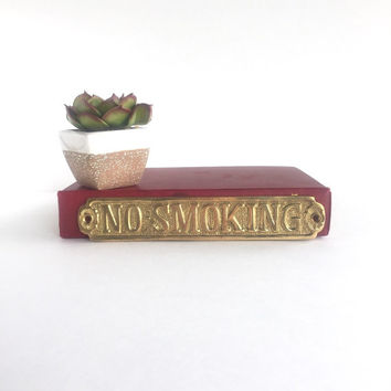 Vintage Brass No Smoking Nameplate