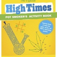 The Official HIGH TIMES Pot Smoker's Activity Book - Books