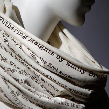 Wuthering Heights book on the scarf - Scarf - Infinity scarf - Love Story - Romantic - Ivory -Text Scarf - Book - Bronte