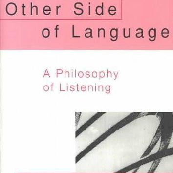The Other Side of Language