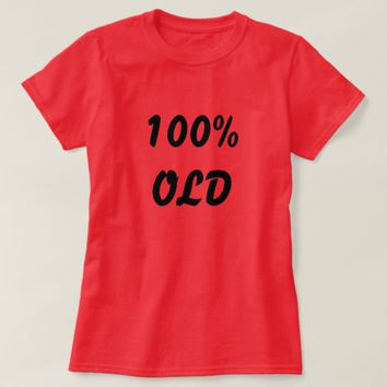 100% old deep red T-Shirt