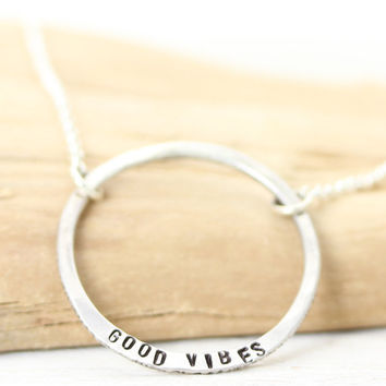 Good Vibes - Handmade Sterling Silver - Positive Inspirational - Personalized Jewelry - Rustic Minimalist Bold Circle - Christina Guenther