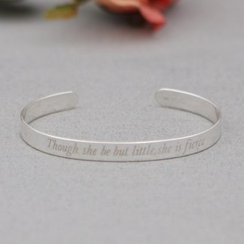 Though She Be But Little, She Is Fierce Bracelet